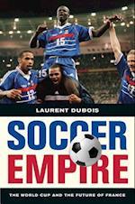 Soccer Empire af Laurent Dubois