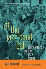 At the Jazz Band Ball af Nat Hentoff, Lewis Porter