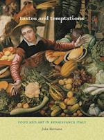 Tastes and Temptations (California Studies in Food and Culture, nr. 27)