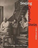 Seeing Gertrude Stein af Tirza True Latimer, Wanda M. Corn