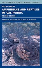 Field Guide to Amphibians and Reptiles of California (California Natural History Guides, nr. 103)