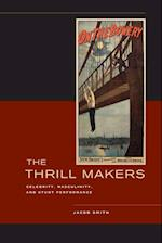 The Thrill Makers af Jacob Smith