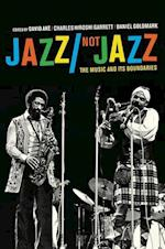 Jazz/Not Jazz af Daniel Goldmark, David Ake, Charles Hiroshi Garrett
