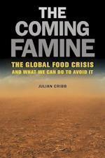 The Coming Famine af Julian Cribb