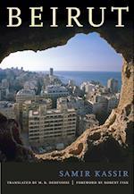 Beirut af M B DeBevoise, Samir Kassir, Malcolm DeBevoise