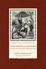 Popes, Peasants, and Shepherds af Oretta Zanini De Vita