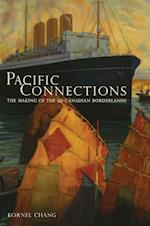 Pacific Connections af Kornel Chang