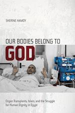 Our Bodies Belong to God af Sherine Hamdy
