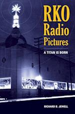 RKO Radio Pictures af Richard B. Jewell