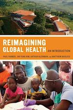 Reimagining Global Health af Paul Farmer