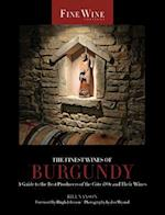 The Finest Wines of Burgundy (The World's Finest Wines)