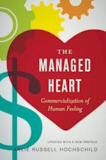 The Managed Heart af Arlie Russell Hochschild