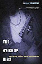 The Stickup Kids af Randol Contreras