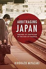 Arbitraging Japan af Hirokazu Miyazaki