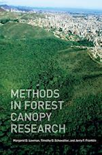Methods in Forest Canopy Research af Margaret D. Lowman