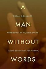 A Man without Words af Susan Schaller