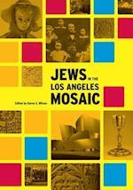 Jews in the Los Angeles Mosaic af Karen Wilson