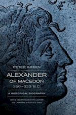 Alexander of Macedon, 356Â 323 B.C. af Peter Green