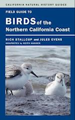 Field Guide to Birds of the Northern California Coast af Rich Stallcup