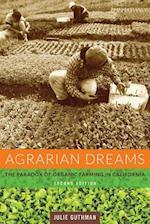 Agrarian Dreams af Julie Guthman