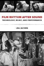 Film Rhythm after Sound af Lea Jacobs