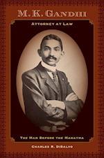 M.K. Gandhi, Attorney at Law af Charles R. Disalvo