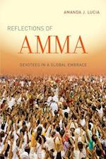 Reflections of Amma af Amanda J. Lucia