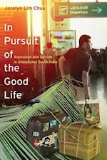 In Pursuit of the Good Life af Jocelyn Lim Chua