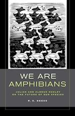 We Are Amphibians af R. S. Deese