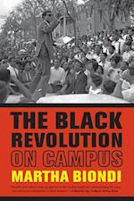 The Black Revolution on Campus af Martha Biondi