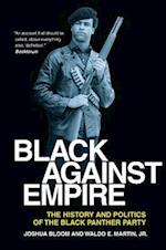 Black Against Empire af Waldo E. Martin Jr., Joshua Bloom