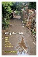 Mosquito Trails af Alex M. Nading