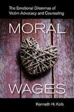 Moral Wages af Kenneth H. Kolb