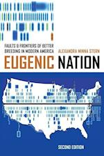 Eugenic Nation af Alexandra Minna Stern