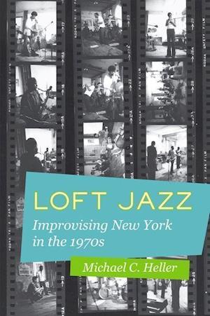 Bog, hardback Loft Jazz af Michael C. Heller
