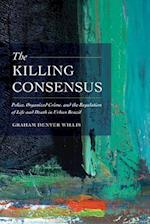 The Killing Consensus af Graham Denyer Willis