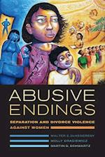 Abusive Endings (Gender and Justice, nr. 4)