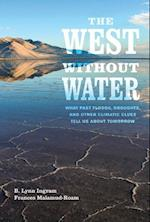 The West without Water af B. Lynn Ingram