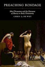 Preaching Bondage af Chris L. De Wet