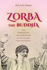 Zorba the Buddha af Hugh B. Urban