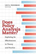 Does Policy Analysis Matter? (Wildavsky Forum, nr. 10)