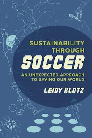 Sustainability through Soccer