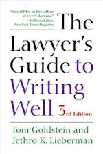 The Lawyer's Guide to Writing Well af Tom Goldstein