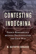 Contesting Indochina af M. Kathryn Edwards