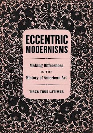 Eccentric Modernisms