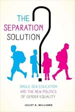 The Separation Solution? af Juliet A. Williams