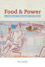Food and Power (California Studies in Food and Culture, nr. 67)