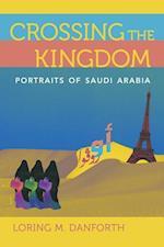 Crossing the Kingdom af Loring M. Danforth