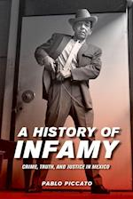 A History of Infamy (Violence in Latin American History, nr. 4)