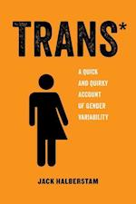Trans (American Studies Now Critical Histories of the Present)